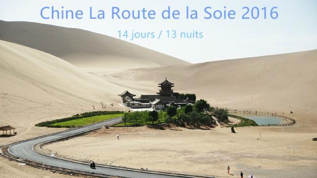 La Route de la Soie 2016 en 14 jours et 13 nuits
